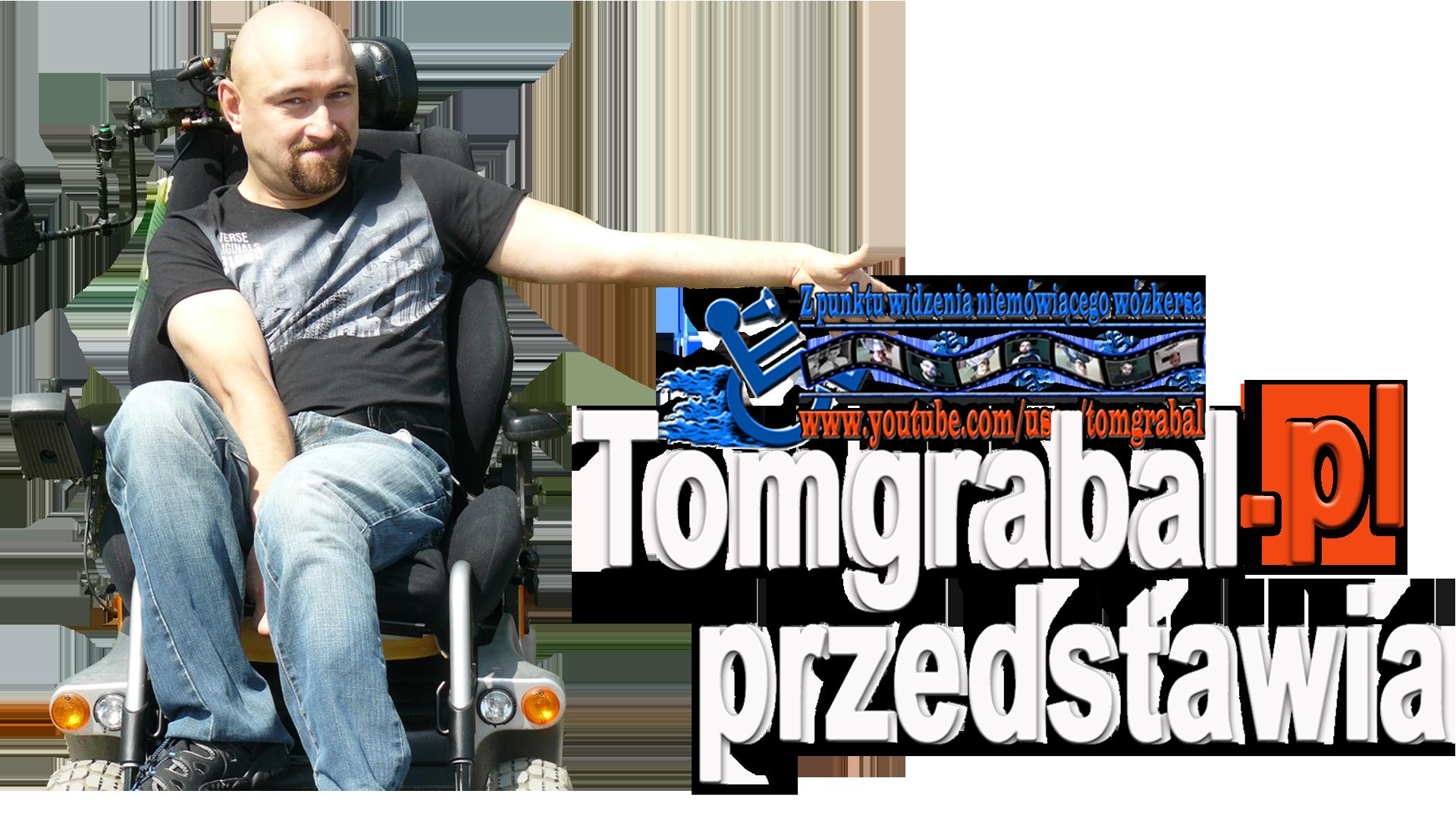 Tomgrabal - z punktu widzenia niemówiącego wózkersa